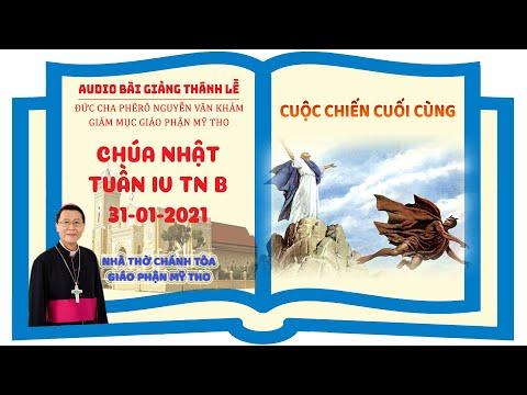 Đức Cha Phêrô suy niệm CN IV TN B: CUỘC CHIẾN CUỐI CÙNG