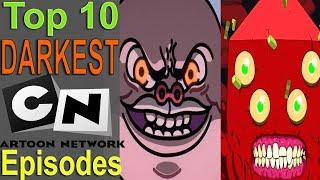 Top 10 Darkest Cartoon Network Episodes
