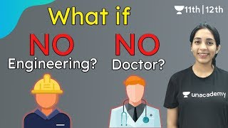 What if NO Engineering? NO Doctor? | Career Options | Unacademy Class 11 & 12 | Sakshi - Download this Video in MP3, M4A, WEBM, MP4, 3GP