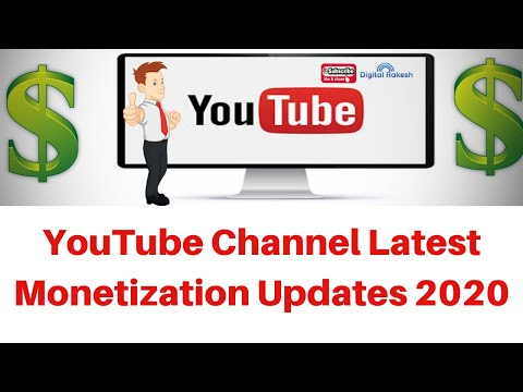 YouTube channel latest monetization updates 2020 Good News For Increasing YouTube video Earning
