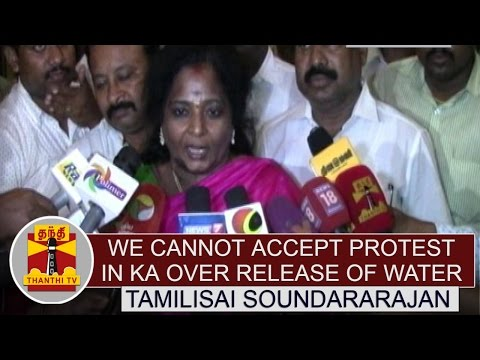 Cauvery-issue--We-cannot-accept-protest-in-Karnataka-over-release-of-water--Tamilisai