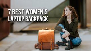 7 Best Laptop Backpack for Women - The Best Women's Laptop Backpack