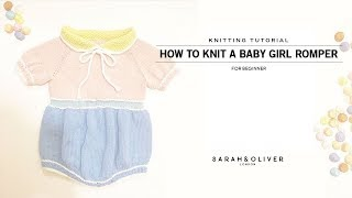 How To Knit A Baby Girl Romper, Top Down, 탑다운 대바늘베이비 롬퍼 만들기, 아기옷만들기[Part1]