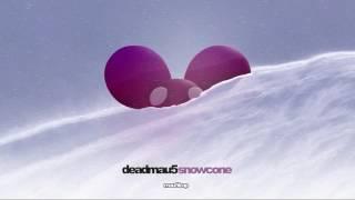 Deadmau5   Snowcone