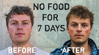 7 DAY WATER FAST - NO FOOD FOR A WEEK (Before  After)