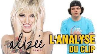 ALIZÉE - BLONDE : L'ANALYSE de MisterJDay (♪26)