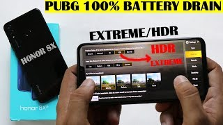 HONOR 8X #PUBG PLAY EXTREME /HDR #100%BATTERY DRAIN EST