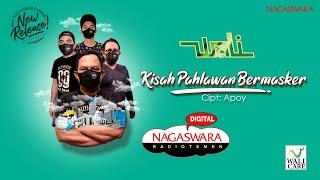Wali Kisah Pahlawan Bermasker NAGASWARA...