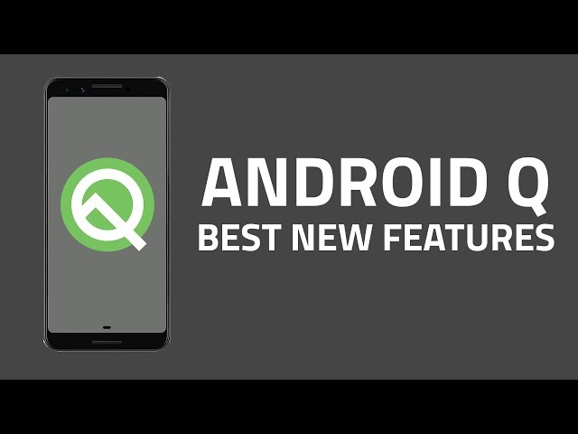Android Q Beta 2 Gets a Patch That Fixes Issue Causing Apps