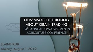 New Ways of Thinking about Grain Trading