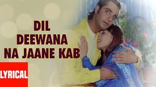 Dil Deewana Na Jaane Lyrical Video | Daag | Chanderchur