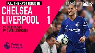 Chelsea 1 - 1 Liverpool | EPL Highlights | Astro SuperSport