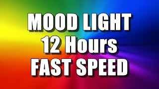 COLOR CHANGING MOOD LIGHT (12 Hours – FAST SPEED) Multi Colour Screen – Relaxing Rainbow colours