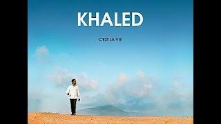 Khaled - C'Est La Vie (Lyrics)