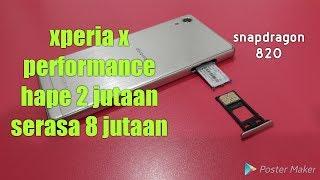 Review Xperia X performance indonesia HAPE GILA HARGA MENGGODA