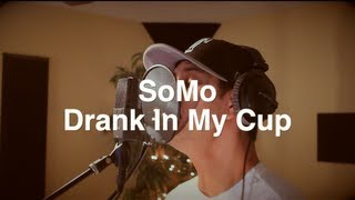 Kirko Bangz - Drank In My Cup (Rendition) by SoMo