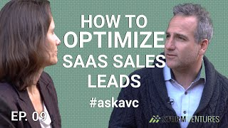 AskAVC #9 – How to optimize SaaS sales leads?