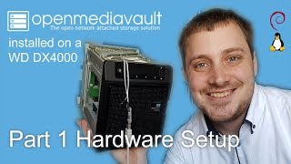 OpenMediaVault on DX4000 - Part 1 Hardware Setup