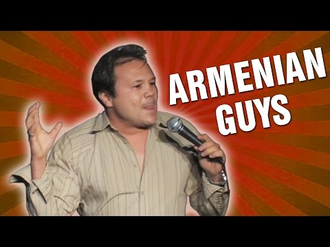 Armenian Guys (Stand Up Comedy)