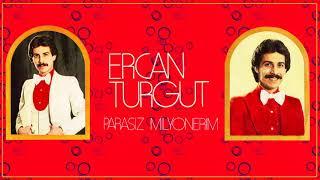 Ercan Turgut / Parasız Milyoner