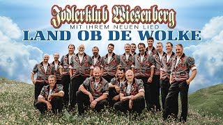 Land Ob De Wolke   Jodlerklub Wiesenberg