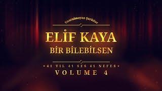 Elif Kaya - Bir Bilebilsen - (Official Audio)