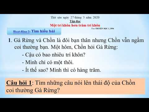 Tiếng Việt 2   MỘT TRÍ KHÔN HƠN TRĂM TRÍ KHÔN