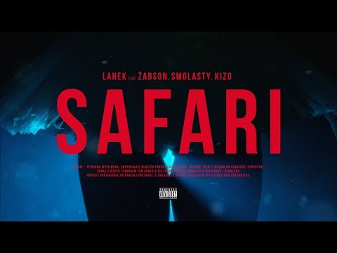 Lanek Ft Żabson Smolasty Kizo Safari Official Video