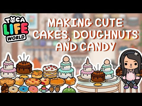 HOW TO MAKE CAKES, DOUGHNUTS AND CANDY in Toca Life World