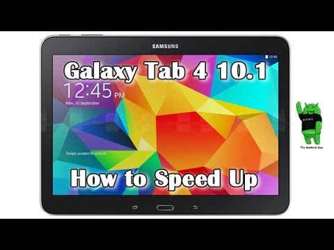 How to Speed Up Galaxy Tab 4 10 1