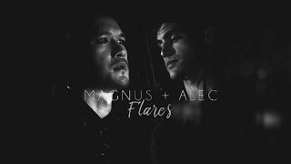 Alec & Magnus - Flares