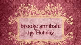 <b>Brooke Annibale</b>  This Holiday Best Quality