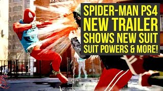 New Spider Man PS4 Gameplay Shows NEW SUIT, Suit Powers & More! (Spiderman PS4 gameplay)