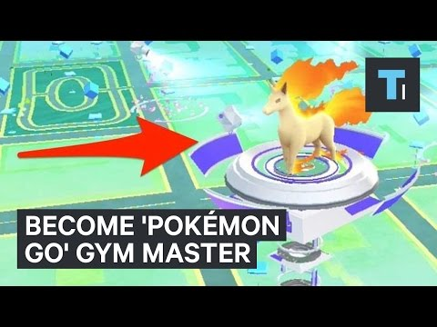 Six Tips For Controlling All The Pokemon GO Gyms In Your Neighbourhood