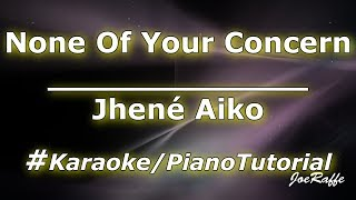 Jhené Aiko   None Of Your Concern (KaraokePiano Tutorial)