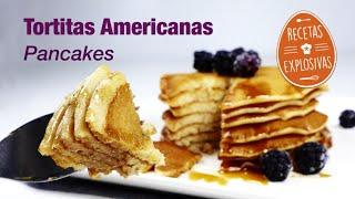 Cómo hacer Tortitas Americanas - paso a paso y bien explicado - Recetas Explosivas