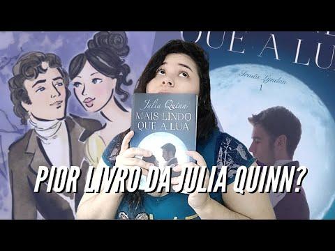 MAIS LINDO QUE A LUA (Irmãs Lyndon)  - Julia Quinn || Desabafando - Resenha | A Garota do Livro