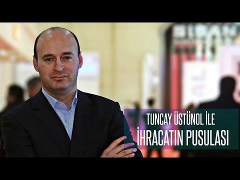 Tuncay Üstünol ile İhracatın Pusulası - Tataristan