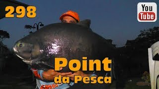Programa Fishingtur na TV 298 - Point da Pesca Corumbá