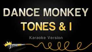 TONES & I   DANCE MONKEY (Karaoke Version)