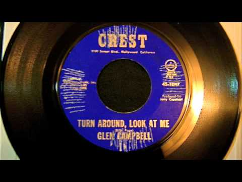 Glen Campbell - Turn Around, Look At Me 45 Rpm! Mp3