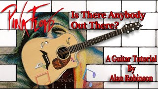 Is There Anybody Out There? - Pink Floyd - Acoustic Guitar Lesson (2021)