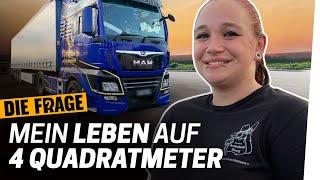 Truckerin: Mein Leben im LKW | Was bedeutet Zuhause für uns? #1