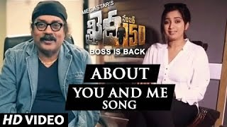 Shreya Ghoshal and Hariharan about You And Me Song || Khaidi No 150 || Rockstar DSP