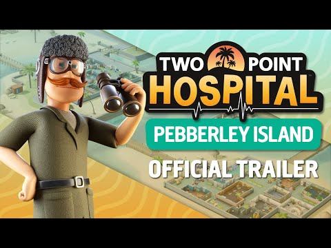 Two Point Hospital: Pebberley Island (Official Trailer) [ESRB] thumbnail