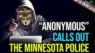 Anonymous Calls Out Minnesota Police