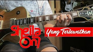 Sheila On 7 Yang Terlewatkan Cover Dan Tutorial Melodi