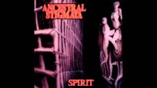 Ancestral Stigmata - Father