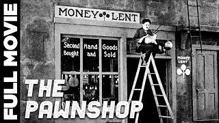 The Pawnshop (1916) | Silent Comedy Movie | Charlie Chaplin, Henry Bergman