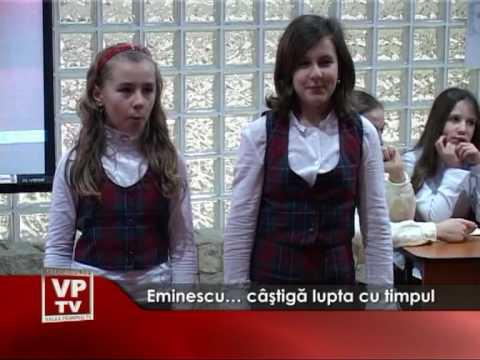 Eminescu… câştigă lupta cu timpul